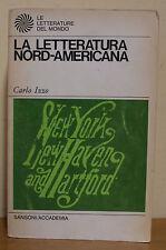 Carlo Izzo - La letteratura nord-americana - Ed. Sansoni Accademia 1967