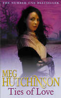 Ties of Love, Hutchinson, Meg, Very Good Book