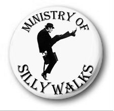 MINISTRY OF SILLY WALKS  - 1 inch / 25mm Button Badge - Monty Python John Cleese