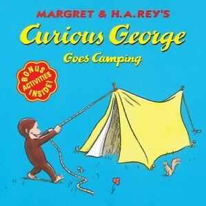 Curious George: Curious George Goes Camping by H. A. Rey and Margret Rey (1999,