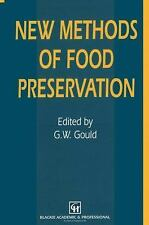 New Methods of Food Preservation by G. W. Gould (2012, Paperback)
