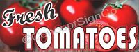 1.5'X4' FRESH TOMATOES BANNER Outdoor Sign Farm Fruit Stand Farmers Market