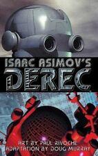 Isaac Asimov's Derec: The Robot City Manga, Vol. 1