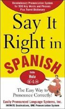Say It Right In Spanish: The Easy Way to Pronounce Correctly (Say It Right! Seri