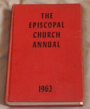 The EPISCOPAL CHURCH ANNUAL 1962