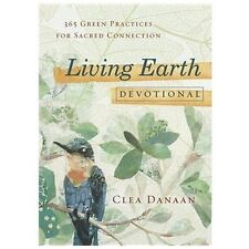 Living Earth Devotional: 365 Green Practices for Sacred Connection-ExLibrary
