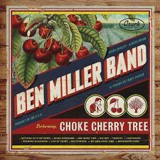 Ben Miller Band Choke Cherry Tree CD 2018