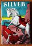 SILVER by Thomas C. Hinkle 1956 Vintage TAB Paperback Children's Western HORSE