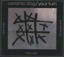 Ribot Marc/ceramic Dog - Your Turn NEW CD