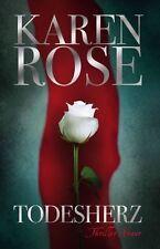 Todesherz von Karen Rose (2012, Gebunden)