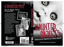 Haunted Objects: Stories of Ghosts on Your Shelf