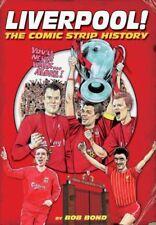 Liverpool!: The Comic Book History (Comic Strip History) By Bob Bond