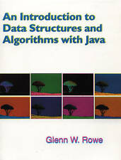 Introduction to Data Structures and Algorithms with Java, An by Rowe, Glenn