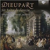 Dieupart: Six Suites De Clavecin, Fernando Miguel Jaloto, Audio CD, New, FREE &