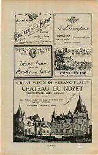 ADVERTISEMENT Vineyard Wine Chateau du Nozet Blanc Fume de la Roche Pouilly