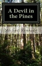 A Devil in the Pines: An Amateur Cryptozoologist's Guide to New Jersey's Most Fa