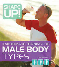 Shape Up!: Tailor-made Training for Male Body Types (Shape Up)