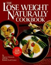 The Lose Weight Naturally Cookbook Claessens & Rodale( 1985 Hardcover )   NEW