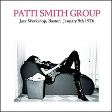 Patti Smith Group - Jazz Workshop, Boston January 9th 1976. Brand new sealed CD