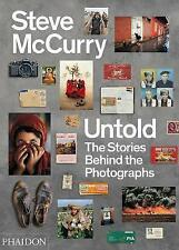 Steve McCurry Untold: The Stories Behind the Photographs by Steve McCurry, Will…