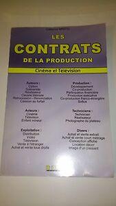Les contrats de la production audiovisuelle : Cinéma et Télévision - J-P Fougea