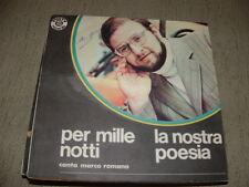 """MARCO ROMANO """" PER MILLE NOTTI - LA NOSTRA POESIA """" ITALY'70"""