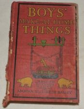 Vintage (1912) Book: Boys' Make-At-Home Things