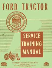 FORD NAA GOLDEN JUBILEE TRACTOR SERVICE TRAINING MANUAL ENGINE TRANSMISSION