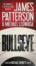 Michael Bennett: Bullseye by James Patterson and Michael Ledwidge (HC) 1st Editi