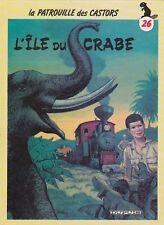 BD-Patrouille des Castors - N°26 - EO - L'île du Crabe -1986 -BE-Mitacq