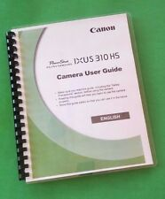 LASER PRINTED Canon Elph 500 HS, IXUS 310 HS Camera 212 Page Owners Manual