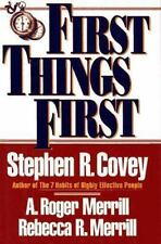 First Things First Covey, Stephen R. Hardcover