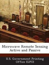 Microwave Remote Sensing Active and Passive (2013, Paperback)