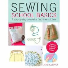 Sewing School Basics: A step-by-step course for first-time stitchers