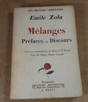 OEUVRES COMPLETES EMILE ZOLA - MELANGES PREFACES ET DISCOURS- FRANCOIS BERNOUARD
