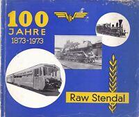 """Chronik 100 Jahre Raw Stendal 1873-1973 Festschrift """"Unser Werk"""" DDR-Propaganda"""
