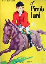 ROMANZO IL PICCOLO LORD EDITRICE BOSCHI BURNETT CLASSICI GIOVENTU N.6 1968