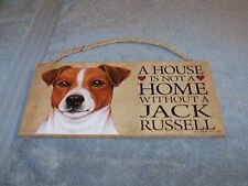 """A House is Not A Home Without A Jack Russell""  5x10 Wooden Dog Sign L@@K"