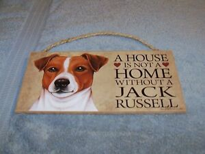 """""""A House is Not A Home Without A Jack Russell""""  5x10 Wooden Dog Sign L@@K"""