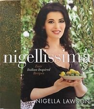 "NIGELLA LAWSON SIGNED ""Easy Italian-Inspired Recipes"" NEW HARDCOVER 2013"
