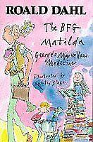 The BFG; Matilda; Georges Marvellous Medicine, Roald Dahl, Used; Good Book