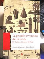 Silvestrini e Bartoli LA GRANDE AVVENTURA DELLA FISICA Carocci 2015 autografato