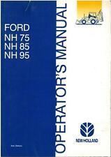 NEW HOLLAND DIGGER TRACTOR LOADER BACKHOE TLB NH75 NH85 NH95 OPERATOR MANUAL