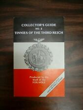 Collector's Guide Tinnies Third Reich No. 2 Fox Hole