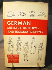 German Military Uniforms & Insignia 1933-1945. Photos & Drawings 1967