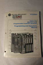 ALLEN BRADLEY PLC 2/15 PROGRAMMMING AND OPERATIONS MANUAL 1772-6.8.2