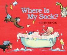 Where Is My Sock? (Hardback or Cased Book)