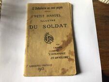 1913 -PETIT MANUEL ILLUSTRE DU SOLDAT - INFANTERIE -