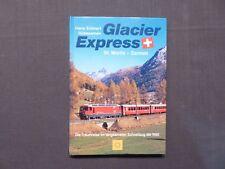 Libro ferroviario, Glacier Express St. Moritz-Zermatt, va prorogato semi, 2003