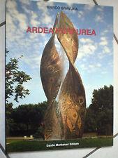 LIBRO ARDEA PURPUREA MARCO BRAVURA ed. DANILO MONTANARI 2004 MORANDI FUSIGNANO